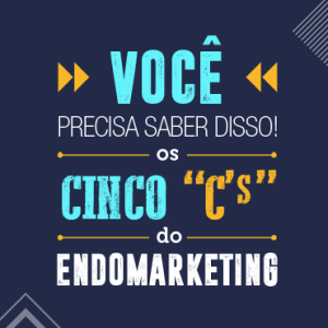 "Os cinco ""C's"" do Endomarketing"