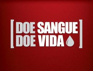 Doe sangue. Doe vida! 25 de Novembro – Dia Nacional do Doador de Sangue