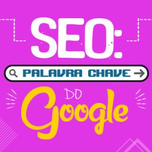 SEO: Palavra-chave do Google